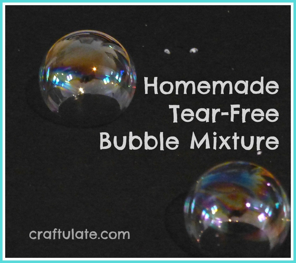 Craftulate: Homemade Tear Free Bubble Recipe