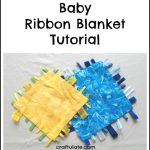 Baby Ribbon Blanket Tutorial