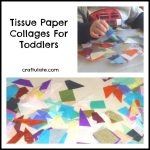 Tissue Paper Collages For Toddlers