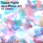 Tissue Paper and Water Art