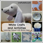 White Crafts and Activities {Learning Colours with Brown Bear Series}