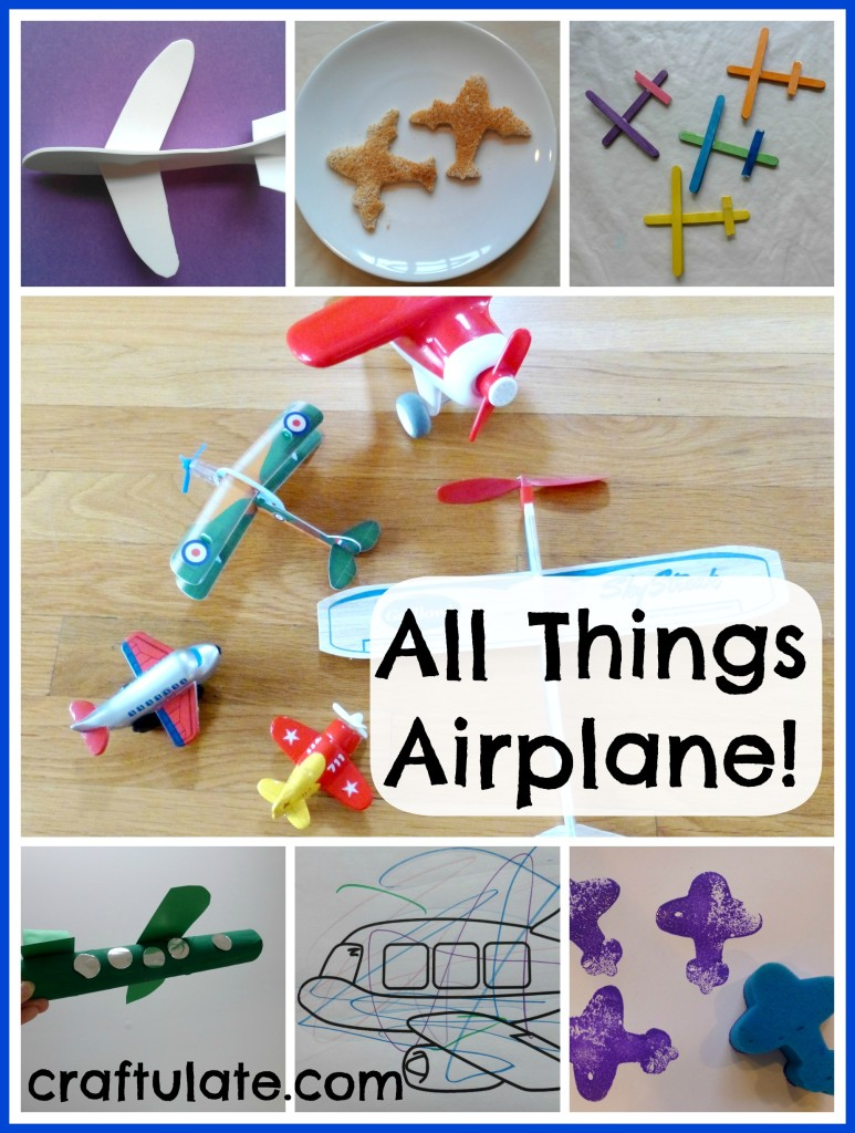 All Things Airplane! Crafts and activities for kids with an airplane theme!