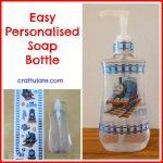 Easy Personalised Soap Bottle