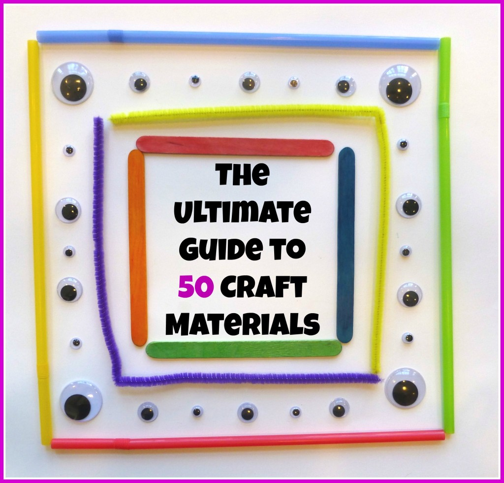Ultimate Guide to 50 Craft Materials for Kids