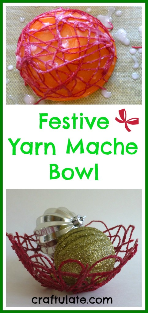 Craftulate: Festive Yarn Mache Bowl