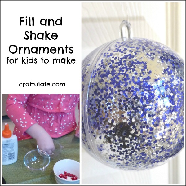 Fill and Shake Ornaments for kids to make!