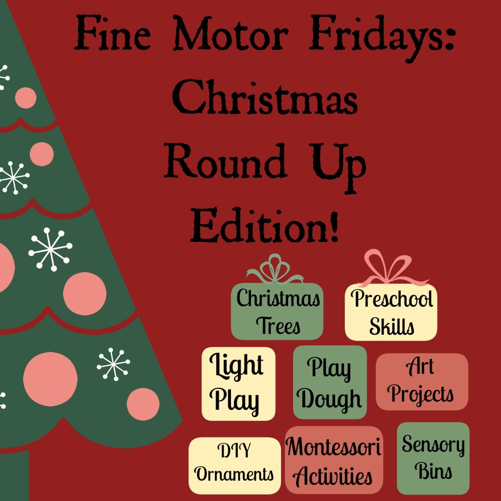 Fine Motor Fridays Christmas Round Up Edition
