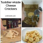 Toddler Made Cheese Crackers