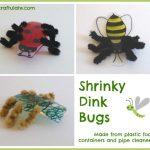 Shrinky Dink Bugs