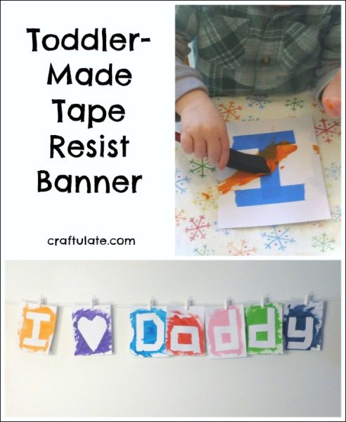 Toddler-Made Tape Resist Banner - for Valentine's Day, Mother's Day, Father's Day - and more!