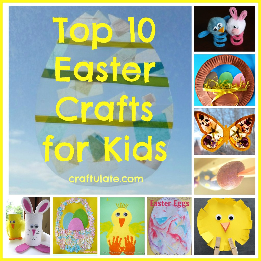 Top 10 Easter Crafts for Kids