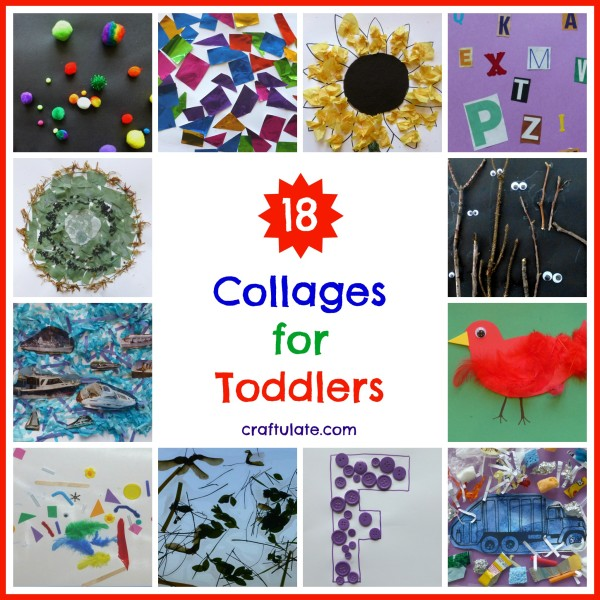 18 Collages for Toddlers - so many great art techniques to try!