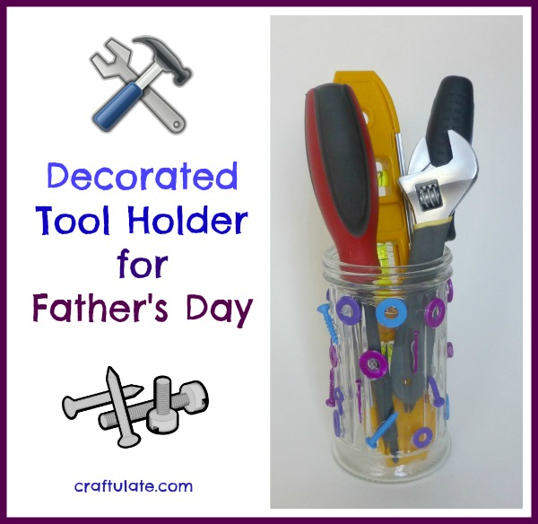 Decorated Tool Holder for Father's Day