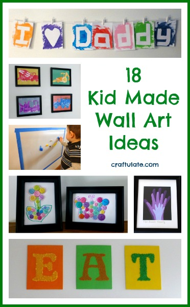 18 Kid Made Wall Art Ideas