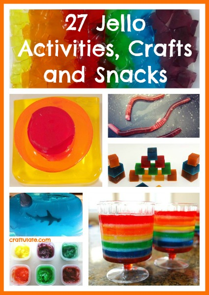 27 Jello Activities, Crafts and Snacks by Craftulate