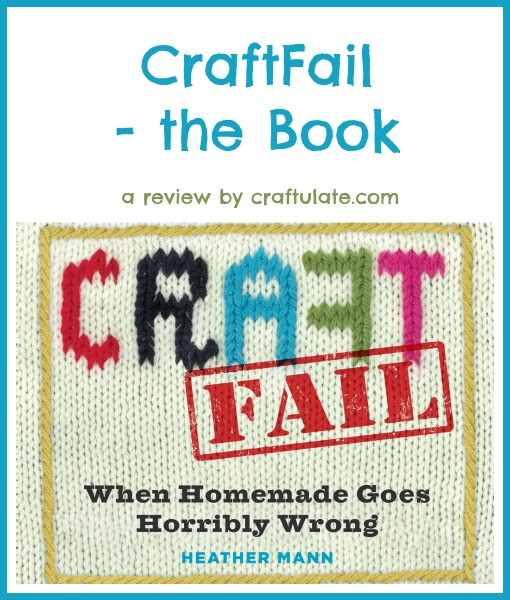CraftFail - the Book: a review by Craftulate
