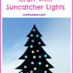 Christmas Tree Craft with Suncatcher Lights