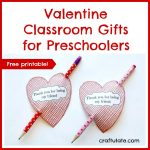 Valentine Classroom Gifts for Preschoolers