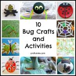 10 Bug Crafts and Activities