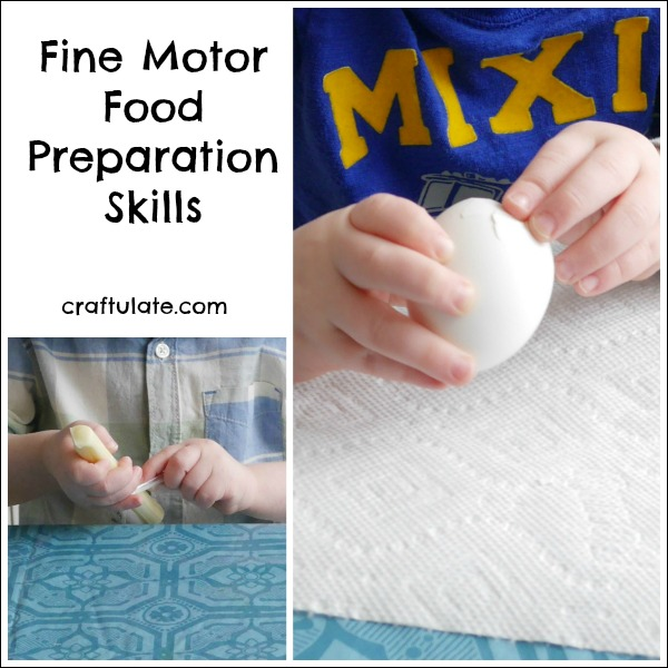 Fine Motor Food Preparation Skills for young kids to try
