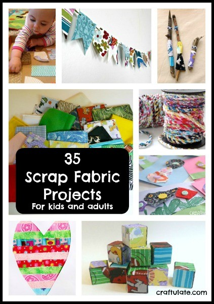 35 Scrap Fabric Projects for kids and adults