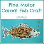 Fine Motor Cereal Fish Craft