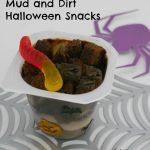 Mud and Dirt Halloween Snacks