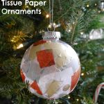 Tissue Paper Ornaments