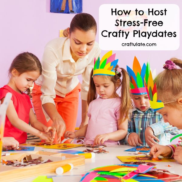 How to Host Stress-Free Crafty Playdates by Craftulate.com