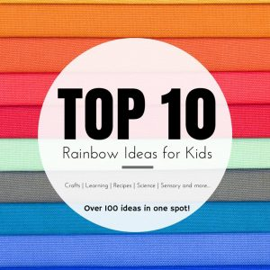 Top 10 Rainbow Ideas for Kids