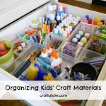 Organizing Kids' Craft Materials