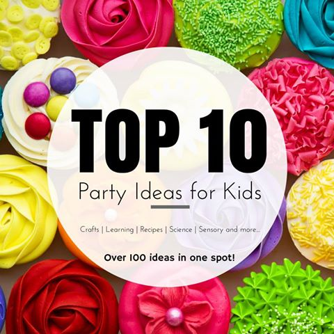 Top 10 Party Ideas for Kids