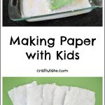 Making Paper with Kids