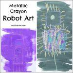 Metallic Crayon Robot Art
