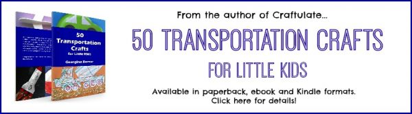 50 Transportation Crafts for Little Kids - get the book!