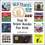 Top 10 Train Books For Kids