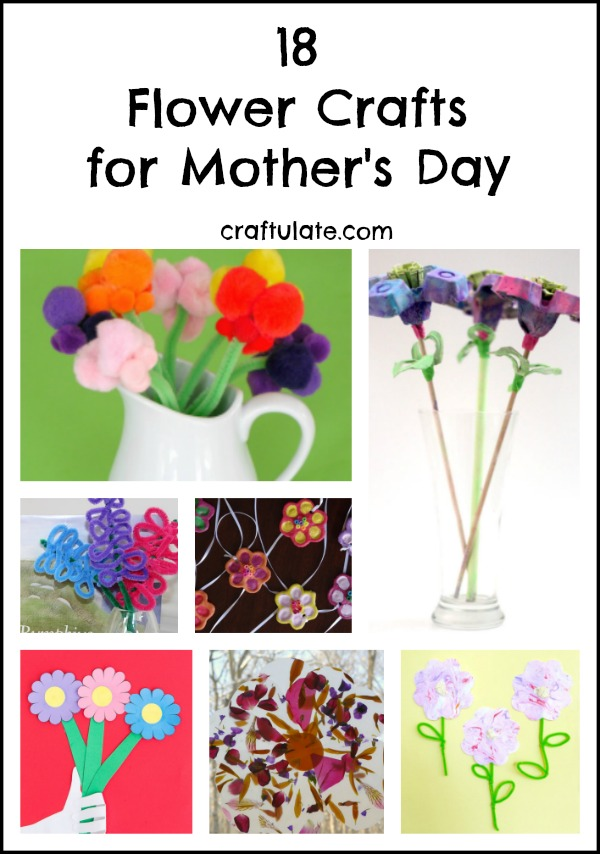 18 Flower Crafts for Mother's Day - kids will love making these!