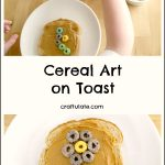 Cereal Art on Toast