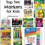 Top Ten Markers for Kids