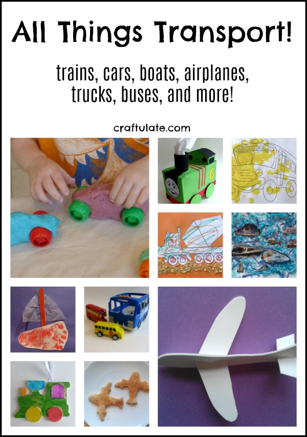 All Things Transport - crafts and activities that feature cars, buses, trucks, trains, airplanes, boats and more!